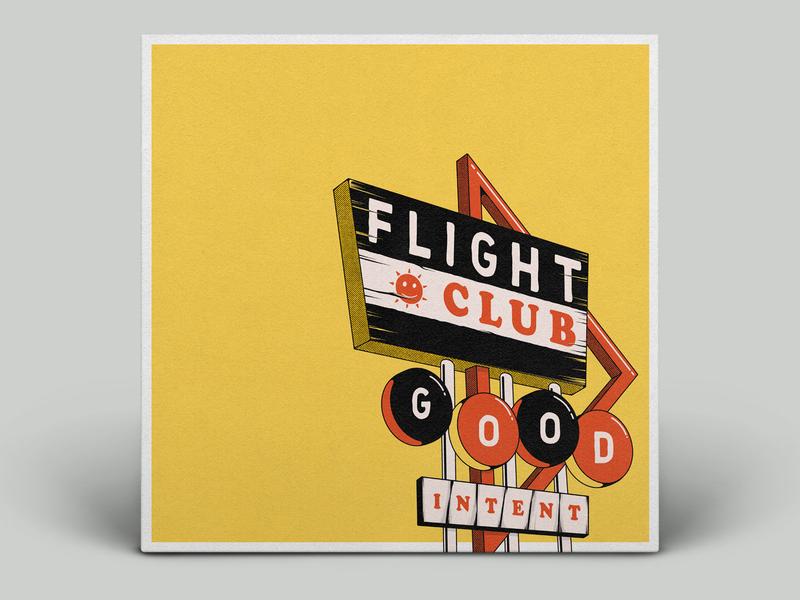 537f85197f6e1 Flight Club - Good Intent EP Artwork design typography branding vinyl mock  cd mockup motel sign