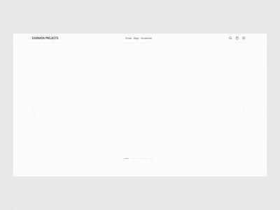 Common Project — minimalistic online store interface ui ux website web whitespace minimalist design minimal minimalistic minimalism