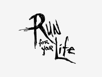 Run For Your Life Custom Typography