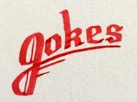 """Jokes"" Type Sketch"