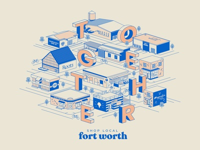 In This Together  - Fort Worth together shop local local business local texas map city icons trust vector type apparel design tshirt design fort worth trust printshop illustrator illustration design