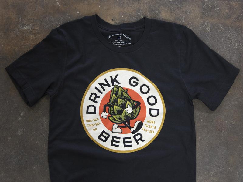 Drink Good Beer Shirts screenprinting brewski tag beale hoodzpah fonts tshirt hops beer good drink trust vector tshirt design apparel design fort worth trust printshop illustrator illustration design