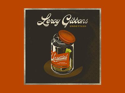Leroy Gibbons Unsettled Album Cover isometric album album cover powpow pickles procreate retrosupply texture typography type trust printshop illustration fort worth illustrator design