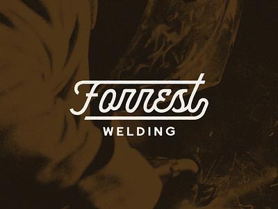 Forrest Welding Logo Concept typography type idaho boise welding forrest welding logotype monoline identity script branding design logo