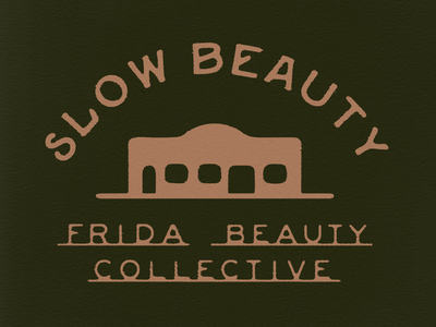 Frida Beauty Collective Building femme texas southwestern western collective beauty frida slow beauty apparel design texture type typography illustration illustrator fort worth design