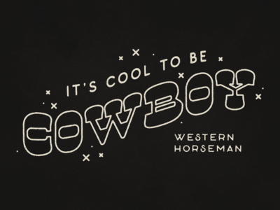 It's Cool to be Cowboy - Concept 1