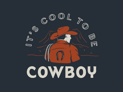 It's Cool to be Cowboy - Concept 3