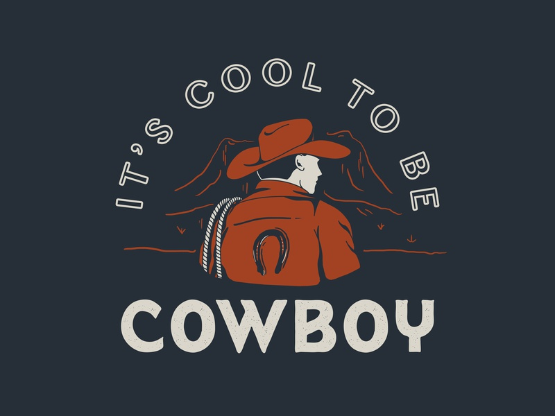 It's Cool to be Cowboy - Concept 3 cowboy hat western horseman magazine western horseman texas western cowboy trust texture branding badge vector fort worth trust printshop tshirt design apparel design type typography illustration design illustrator