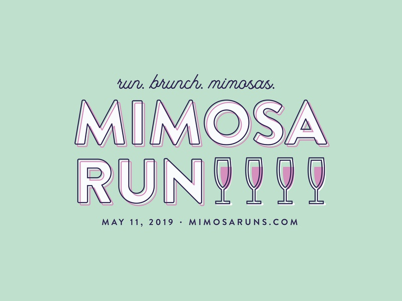 Mimosa Run 2019 - Event Shirts event social running run mimosa fort worth type typography tshirt design trust printshop apparel design illustration illustrator design