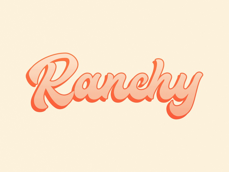 Ranchy script ranch halftone gradient trust vector fort worth tshirt design apparel design trust printshop typography type illustrator design