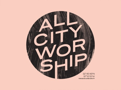 Mosaic Church - All City Worship print live print coordinates city mosaic church worship texture circle typography type fort worth apparel design tshirt design trust printshop design