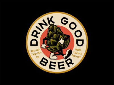 Drink Good Beer beale hoodzpah fonts trust brewski character drink good beer drink beer hops badge vector typography apparel design type tshirt design fort worth trust printshop illustrator illustration design