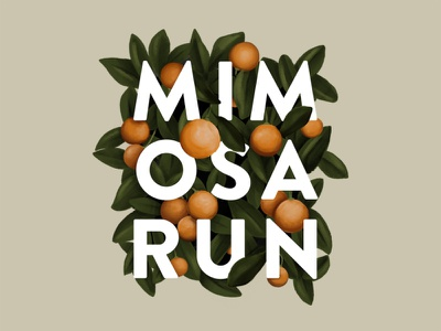 Mimosa Run 2020 leaf leaves orange tree orange running run mimosa run mimosa texture typography photoshop fort worth trust printshop apparel design tshirt design illustration design