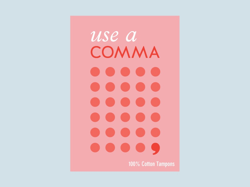 COMMA Ad 3 pink logo branding grammar comma product tampon period