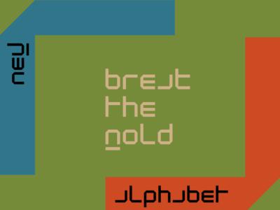 Break the mold - New Alphabet