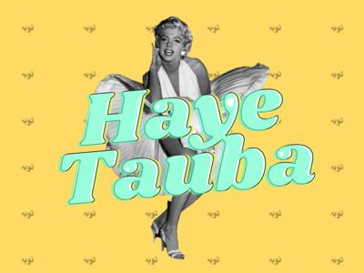Haye Tauba!