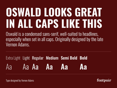 Oswald - Sans-Serif Google Font oswald sans serif sans-serif sanserif google fonts google font font pairing font pair typography typeface googlefonts fonts fontpair