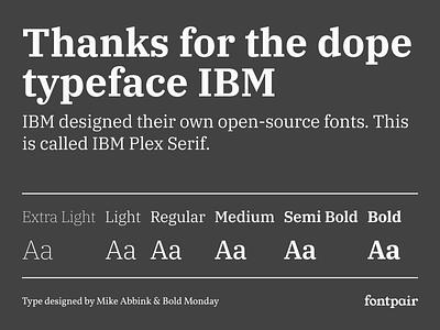 IBM Plex Serif - Serif Google Font bold monday serif typeface serif font ibm ibmplexserif ibm plex serif serif google fonts google font font pairing font pair font typography typeface googlefonts fonts fontpair