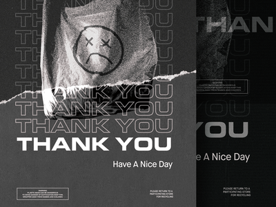 thank you ☻ typography poster consumerism plastic bag have a nice day thank you