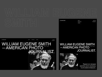 Willian Eugene Smith desktop tablet history journalist photographer photo web design ux design uxdesign ux uidesign design ui  ux uiux ui design ui