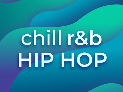 Spotify Playlist Cover: Chill R&B Hip Hop
