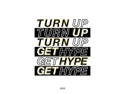 Spotify Playlist Cover: 2018 Turn Up Get Hype spotify playlist music typography graphic design