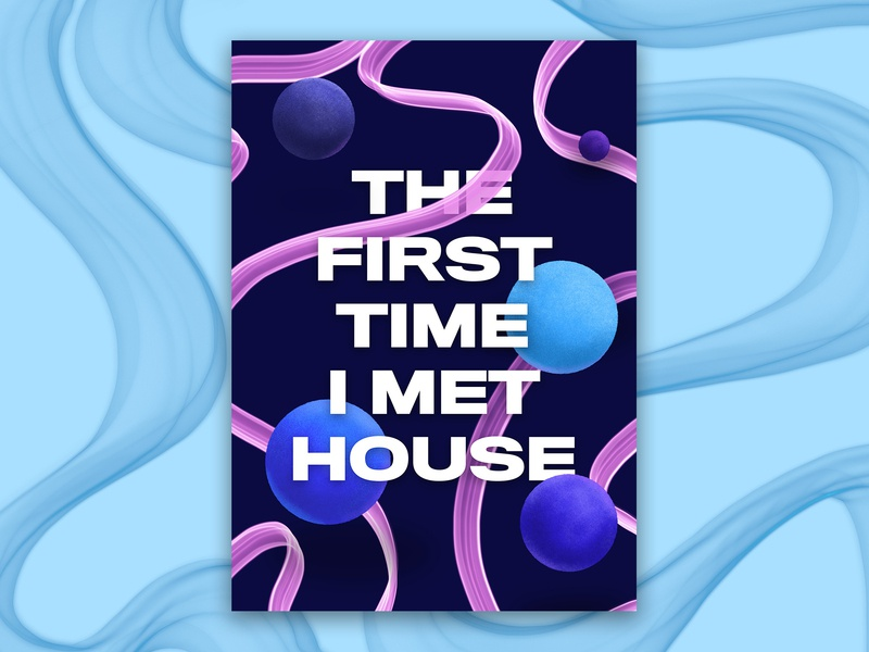 House Poster textures spheres house music illustration graphic design smoke ribbon poster music poster procreate house