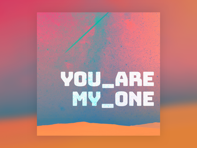 you are my one song album