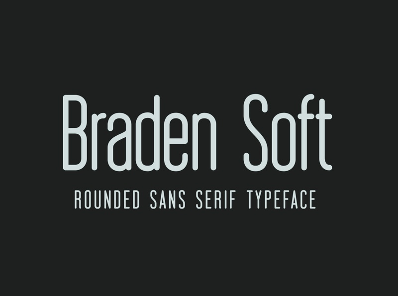 Braden Soft editorial screen clean type design web font text font type branding design typeface display font typography handcrafted