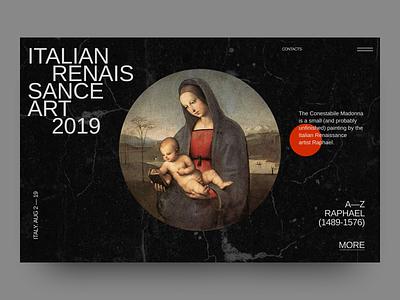 Italian Renaissance Art 2019 Event Home Page grid sweden bauhaus promo painting contacts event italy raphael branding typography figma webdesign website web ux ui design simple