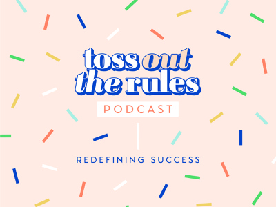 Toss Out The Rules pattern brand serif logo women empowerment entrepreneur girl boss podcast cover podcast art podcast logo podcast confetti typography logo design logo branding brand and identity