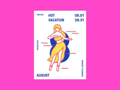 The life calendar. August. Hot vacation girl vacation hot woman hawaiian riso dance calendar august
