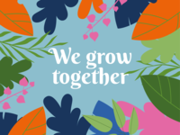 We grow together