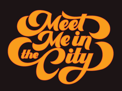Meet Me In The City