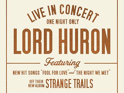 Lord Huron prince brendan vintage retro typography poster gig concert huron lord