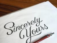 Sincerley yours ii