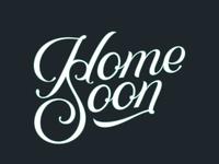 Home Soon