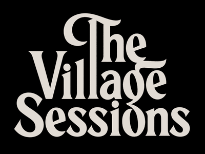 The Village Sessions logo lettering typography type session village