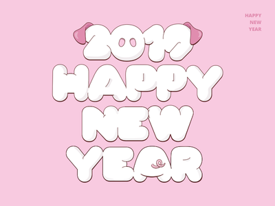 happy new year! pig design graphic design illustration typography pig year new year eve 2019