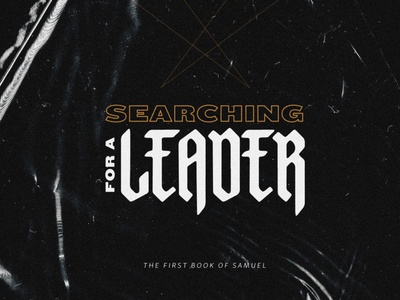 Searching For A Leader \ /