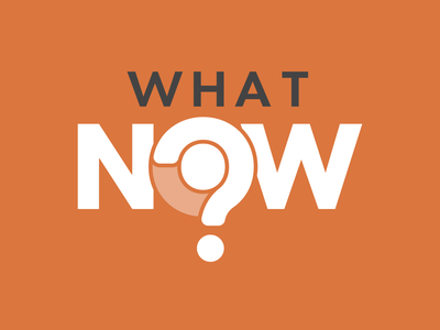 What Now Series Graphic logo sermon art church rejected