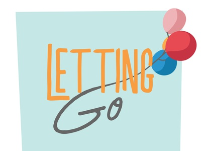 Letting Go illustration sermon graphic sermon series church