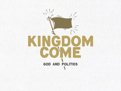 Kingdom Come sermon art sermon series church