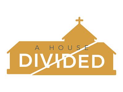 A House Divided Concept sermon art 1 corinthians church sermon series