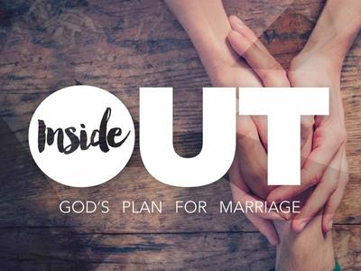Inside Out Sermon Series inside out marriage church sermon sermon series