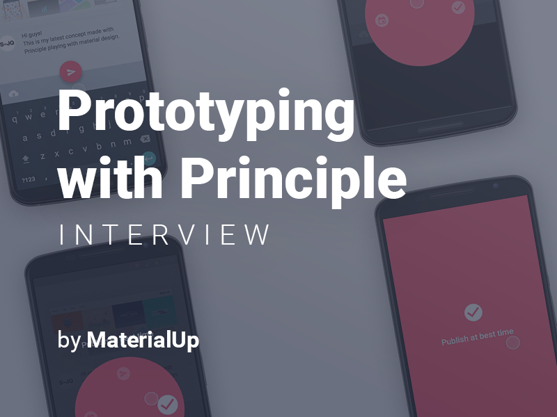 Prototyping with Principle — Interview by MaterialUp android ios app interaction prototyping animation musixmatch ux ixd ui material