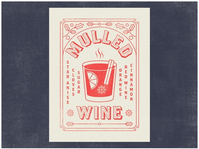 Mulled Wine texture recipe illustration typogaphy holiday cocktail mulled wine