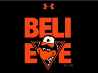 UA Baltimore Orioles Believe