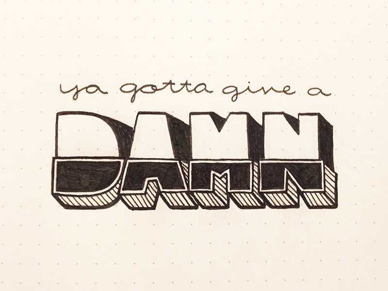 Note to self damn type handlettering script typography hand lettering