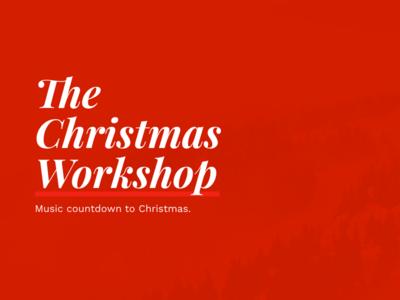 The Christmas Workshop countdown music workshop christmas